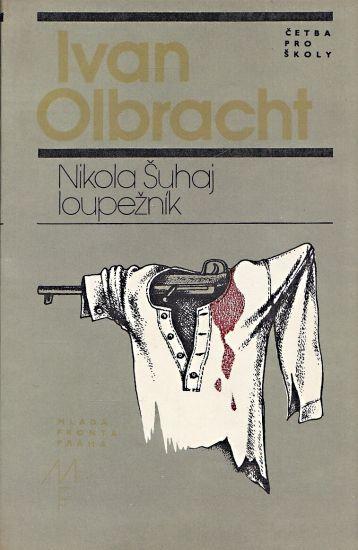 Nikola Suhaj Loupeznik - Olbracht Ivan   antikvariat - detail knihy