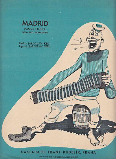 Madrid  Passo doble  solo pro harmoniku - Kec Jaroslav Sefl Jaroslav | antikvariat - detail knihy