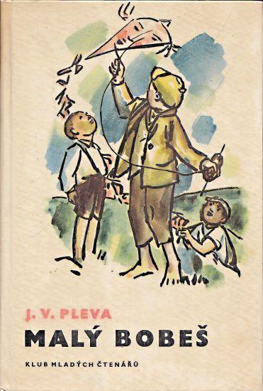 Maly Bobes - Pleva Veromir Josef | antikvariat - detail knihy
