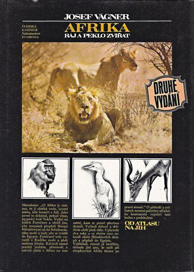 Afrika raj a peklo zvirat Od Atlasu na jih - Vagner Josef | antikvariat - detail knihy