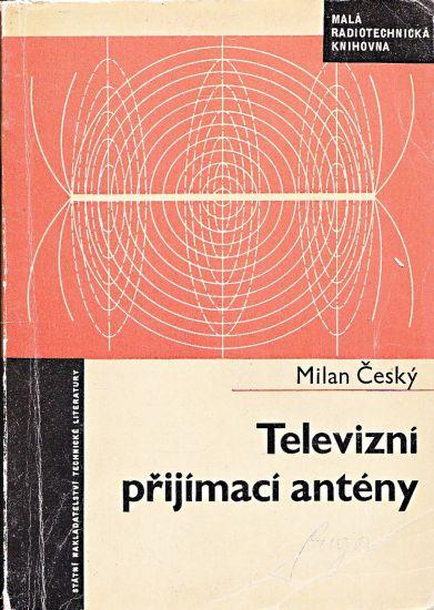 Televizni prijimaci anteny - Cesky Milan | antikvariat - detail knihy