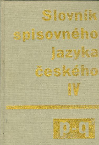 Slovnik spisovneho jazyka ceskeho IV p  q | antikvariat - detail knihy