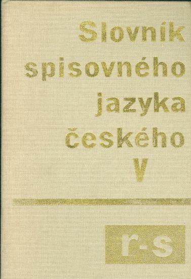 Slovnik spisovneho jazyka ceskeho V r  s | antikvariat - detail knihy