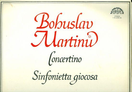 Concertino Sinfonietta giocosa - Bohuslav Martinu   antikvariat - detail knihy