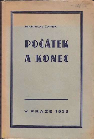 Pocatek a konec - Capek Stanislav | antikvariat - detail knihy
