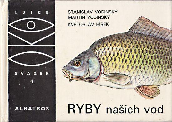 Ryby nasich vod - Vodinsky Stanislav a Martin   antikvariat - detail knihy