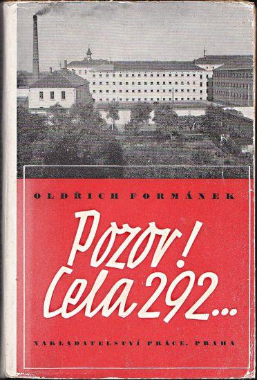 Pozor Cela 292 - Formanek Oldrich   antikvariat - detail knihy