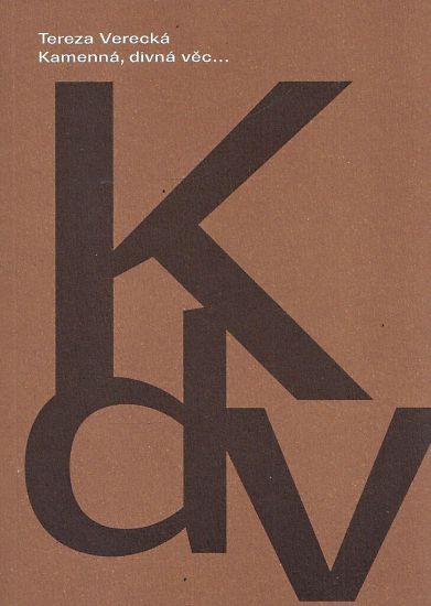Kamenna  Divna vec - Verecka Tereza | antikvariat - detail knihy