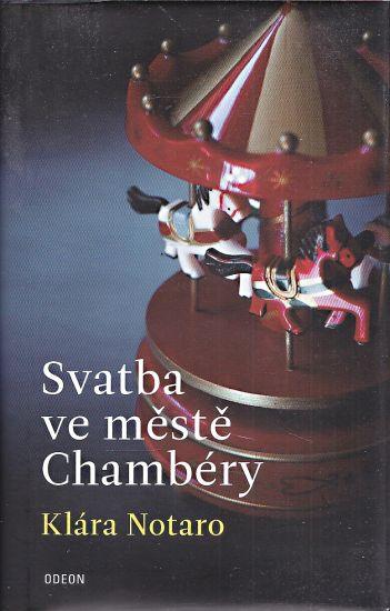 Svatba ve meste Chambery - Notaro Klara | antikvariat - detail knihy