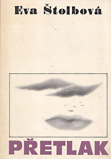 Pretlak - Stolbova Eva   antikvariat - detail knihy