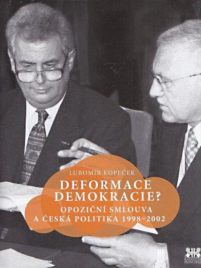 Deformace demokracie - Kopecek Lubomir   antikvariat - detail knihy