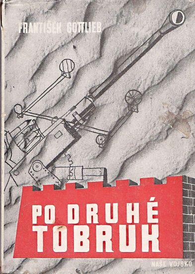 Po druhe Tobruk - Gottlieb Frantisek | antikvariat - detail knihy