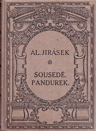 Sousede  Pandurek - Jirasek Alois   antikvariat - detail knihy