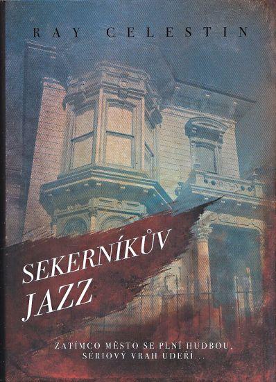 Sekernikuv jazz - Celestin Ray   antikvariat - detail knihy