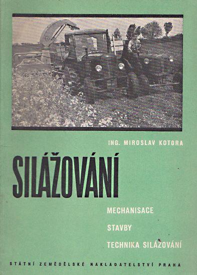 Silazovani  Mechanizace stavby a technika silazovani - Kotora Miroslav | antikvariat - detail knihy
