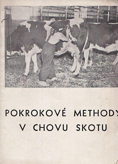 Pokrokove methody v chvu skotu | antikvariat - detail knihy