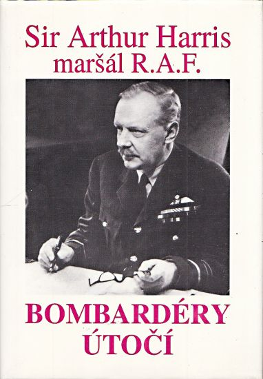 Bombardery utoci - Harris Arthur   antikvariat - detail knihy