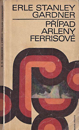 Pripad Arleny Ferrisove - Gardner Erle Stanley   antikvariat - detail knihy