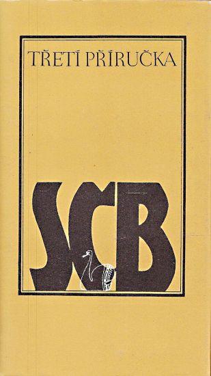 Treti prirucka Spolku ceskych bibliofilu | antikvariat - detail knihy
