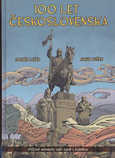 100 let Ceskoslovenska v komiksu Klicove momenty nasi zeme v komiksu - Dusek Jakub Lezak Zdenek   antikvariat - detail knihy