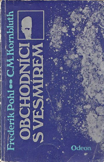 Obchodnici s vesmirem - Pohl Frederik Kornbluth C M   antikvariat - detail knihy