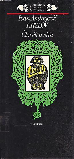 Clovek a stin - Krylov Ivan Andrejevic   antikvariat - detail knihy