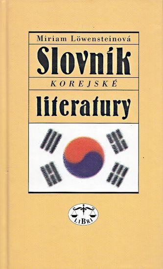 Slovnik korejske literatury - Lowensteinova Miriam | antikvariat - detail knihy