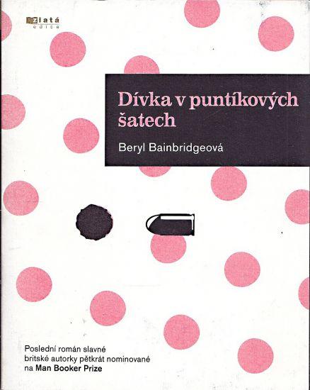 Divka v puntikovych satech - Bainbridgeova Beryl   antikvariat - detail knihy